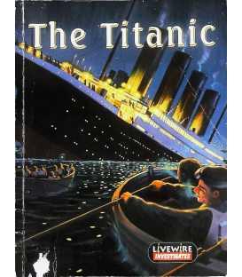 The Titanic (Livewire Investigates)