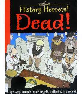 Dead! (History Horrors)
