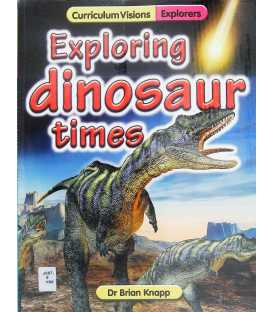 Exploring Dinosaur Times