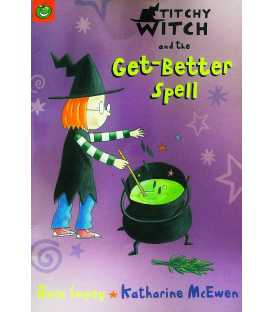 Titchy-Witch and the Get-Better Spell