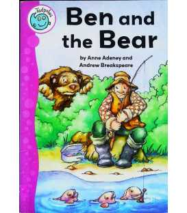 Ben and the Bear (Tadpoles)
