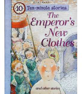 The Emperors New Clothes and Other Stories (10 Minute Children's Stories)