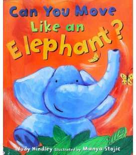 Can You Move Like an Elephant?
