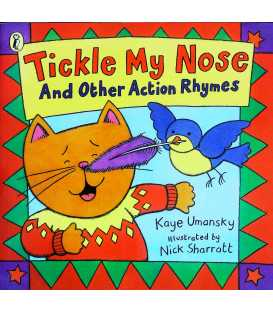 Tickle My Nose and Other Action Rhymes