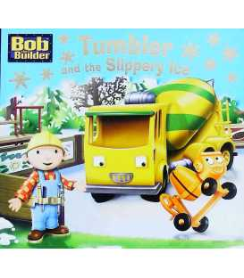 Tumbler and the Slippery Ice (Bob the Builder )