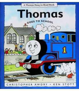 Thomas Goes to School (Thomas Easy-to-read Books)