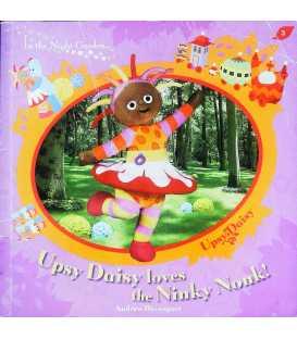 Upsy Daisy Loves the Ninky Nonk! (In the Night Garden)