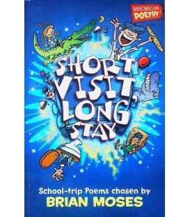Short Visit Long Stay