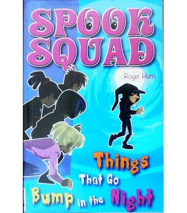 Things That Go Bump in the Night (Spook Squad)