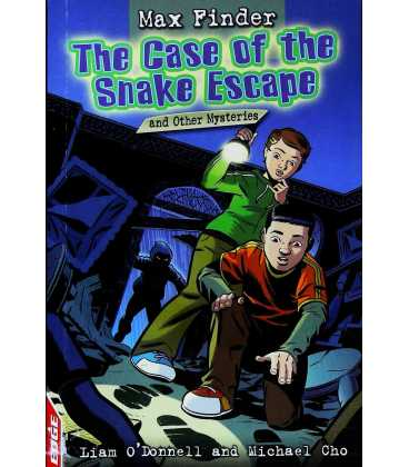 The Case of the Snake Escape and Other Mysteries (Max Finder)