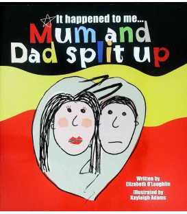 Mum and Dad Split Up