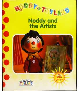 Noddy and the Artists (Noddy in Toyland)