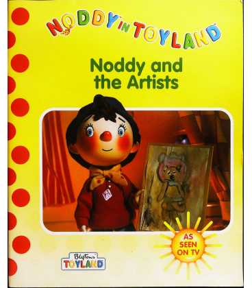 Noddy and the Artists (Noddy in Toyland