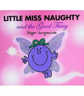 Little Miss Naughty and the Good Fairy