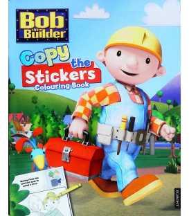 Bob the Builder Copy the Sticker Colouring Book