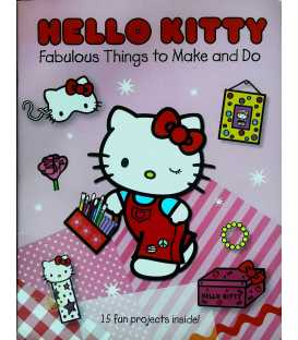 Hello Kitty Faboulous Things to Make and Do