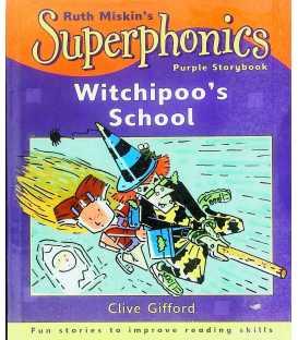 Witchipoo's School (Superphonics Purple Storybooks)