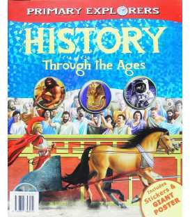 History Through the Ages (Primary Explorers)