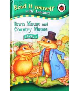 Town Mouse and Country Mouse (Read it Yourself - Level 2)