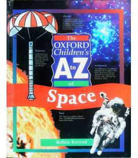 The Oxford Children's A to Z of Space