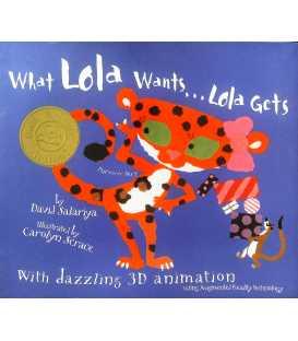 What Lola Wants, Lola Gets!
