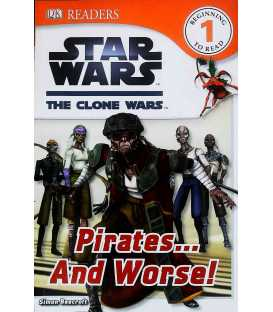 Star Wars The Clone Wars Pirates... and Worse!