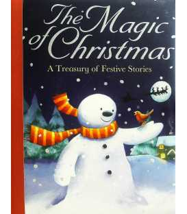 The Magic of Christmas: A Treasury of Festive Stories
