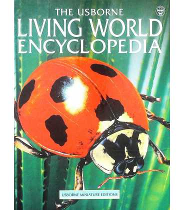 Living World Encyclopedia (Mini Usborne Classics)