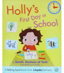 Hollys First Day at School