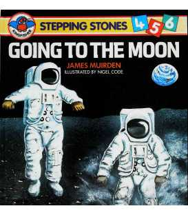 Going to the Moon (Stepping Stones 456)