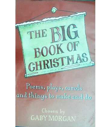 The Big Book of Christmas: Carols, Plays, Songs and Poems for Christmas