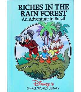 Riches in the Rain Forest: An Adventure in Brazil (Disney's Small World Library)
