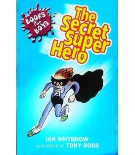 The Secret Superhero (Books for Boys)