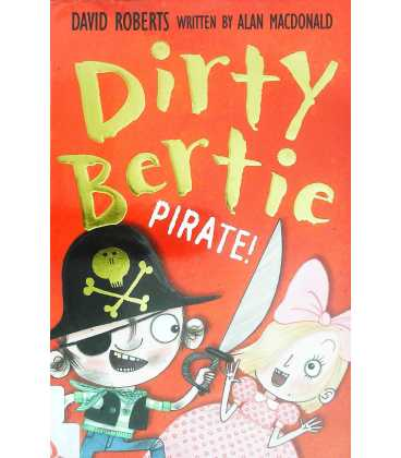 Dirty Bertie: Pirate