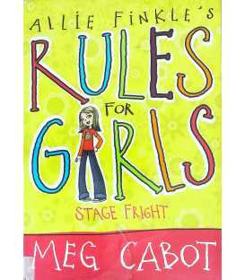 Allie Finks's Rules for Girls: Stage Fright