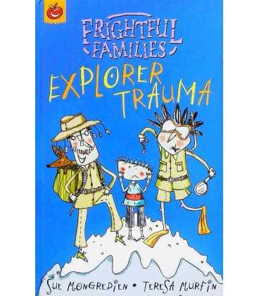 Explorer Trauma (Frightful Families)