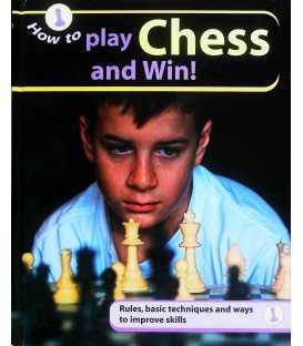 How to...Play Chess and Win