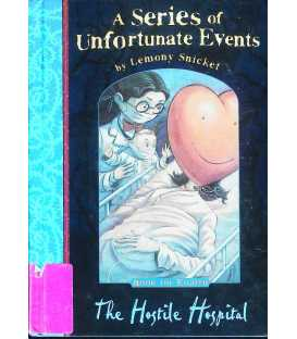 Hostile Hospital (Series of Unfortunate Events)
